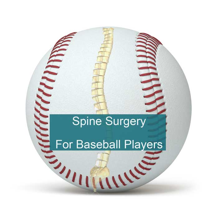 Spine Surgery for Baseball Players