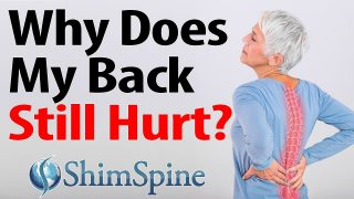 Why does my back still hurt?