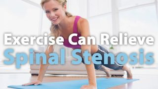 Exercise Can Relieve Spinal Stenosis